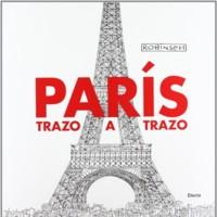 París Trazo a Trazo, un recorrido por la ciudad de la luz como nunca habías visto... ¡a lápiz!