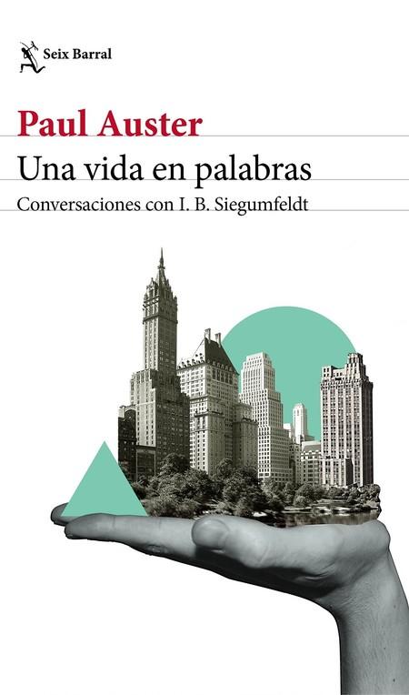 Portada Una Vida En Palabras Paul Auster 201804091653