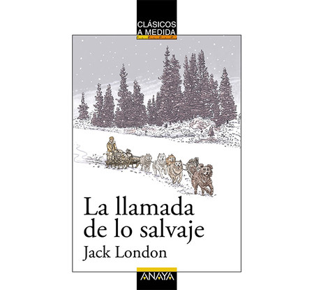 La Llamada De Lo Salvaje Libros Que Seran Pelicula En 2019
