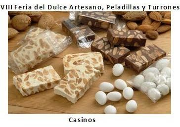 VIII Feria del Dulce Artesano, Peladillas y Turrones en Casinos
