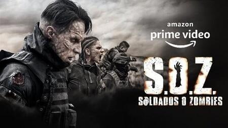 Amazon Prime Video ya tiene lista una de sus producciones originales para México más ambiciosas hasta ahora: ' S.O.Z. Soldados o Zombies' ya se encuentra disponible