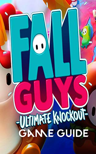 Fall Guys Ultimate Knockout tips, tricks, levels and everything you need to know (English Edition) Edición Kindle