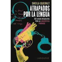 Libros que nos inspiran: 'Atrapados por la lengua' de Sheila Queralt