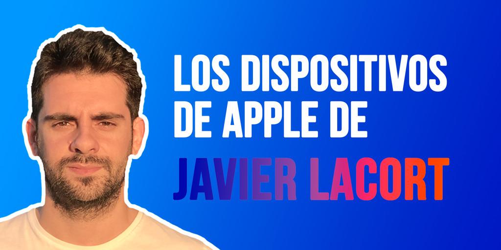 Los dispositivos de Apple de Javier Lacort: MacBook Pro de 16