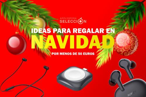 Regalos para Navidad por menos de 50 euros (2020): nueve ideas de accesorios, dispositivos y más para regalar estas fiestas
