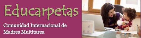 """Educarpetas: una comunidad para """"madres multitarea"""""""