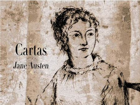 ¡Por fin! Se publican íntegras las 'Cartas' de Jane Austen