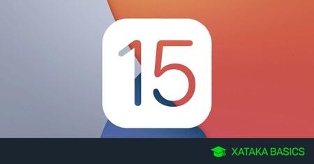 Cuándo sale iOS 15 y qué modelos de iPhone son compatibles