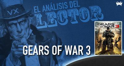 El análisis del lector: 'Gears of War 3'