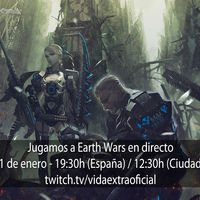 Streaming de Earth Wars a las 19:30h (las 12:30h en CDMX) [finalizado]