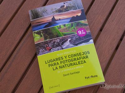 'Lugares y consejos para fotografiar la naturaleza', de David Santiago, un libro eminentemente práctico