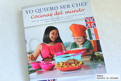 Yo quiero ser Chef. Libro de cocina