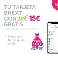 Regalos a saco esta Navidad con Bnext: 15 euros gratis, 5 euros directos y sorteo de 5 premios de 200 euros