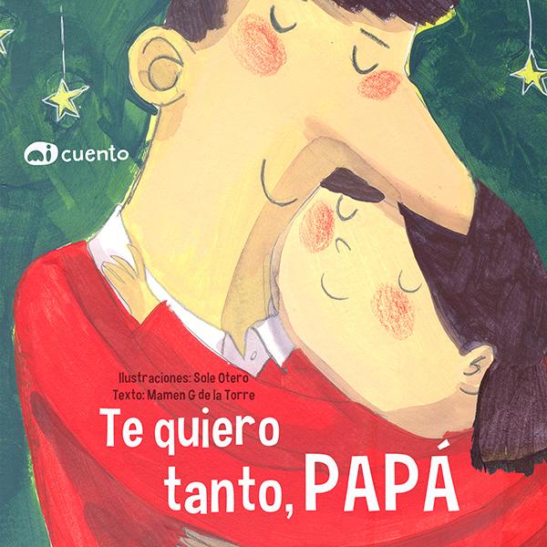 Te quiero tanto, papá Tapa Dura