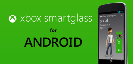 Xbox SmartGlass ya disponible para Android