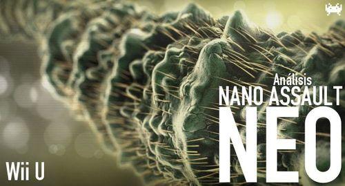 'NanoAssaultNEO'paraWiiU:análisis