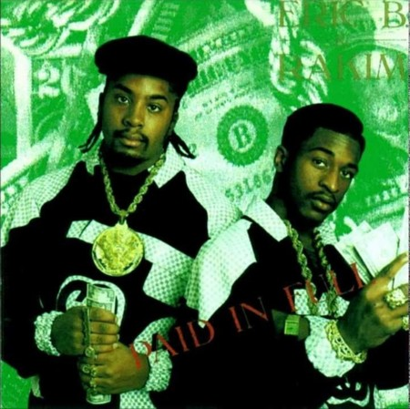 I Know You Got Soul Eric B Rakim