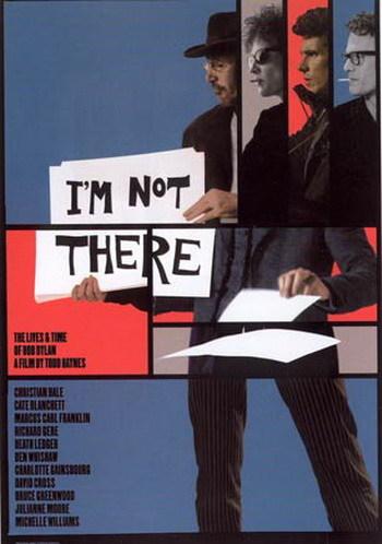 Póster de 'I´m Not There', la película sobre Bob Dylan