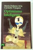 [Libros que nos inspiran] 'Optimismo inteligente' de María Dolores Avia y Carmelo Vázquez