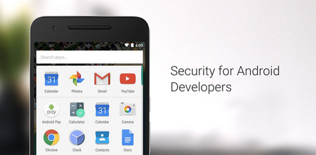 Desarrolladores: Google ha publicado una página enfocada a la seguridad de las aplicaciones