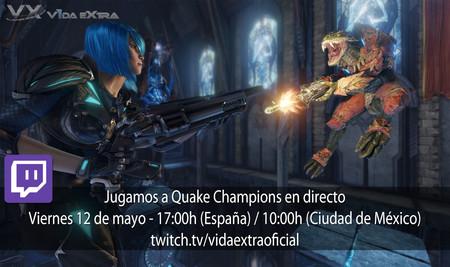 Streaming de Quake Champions a las 17:00h (las 10:00h en Ciudad de México) [finalizado]