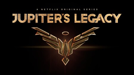 Netflix presenta 'Jupiter's Legacy': teaser trailers y fecha de estreno de la serie de superhéroes basada en el cómic de Mark Millar