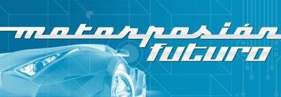 Motorpasión futuro, nueva publicación sobre innovación en el motor