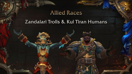 World of Warcraft: Battle for Azeroth pone fecha a su parche 8.1.5. ¡Llegan los Humanos de Kul Tiras y los Trol Zandalari!