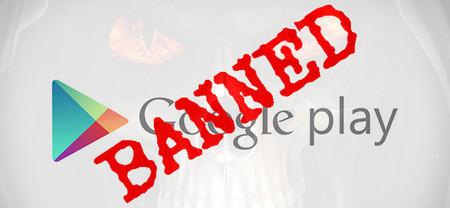 Cuidado, Google banea cuentas de desarrollador para toda la vida