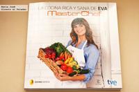 La cocina rica y sana de Eva MasterChef. Libro de recetas