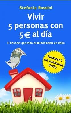 'Vivir 5 personas con 5 euros al día' de Stefania Rossini