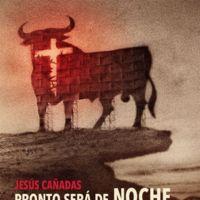 'Pronto será de noche' de Jesús Cañadas