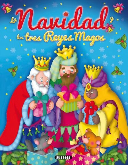 La Navidad Y Los Reyes Magos