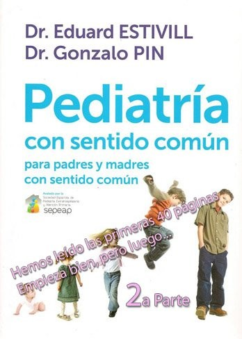 """Crítica a las primeras 40 páginas de """"Pediatría con sentido común"""" (II)"""