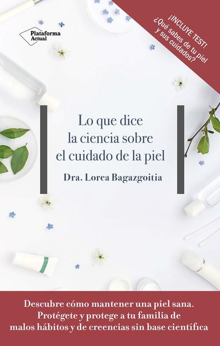 Libro Belleza Lo Que Dice La Ciencia Sobre El Cuidado De La Piel
