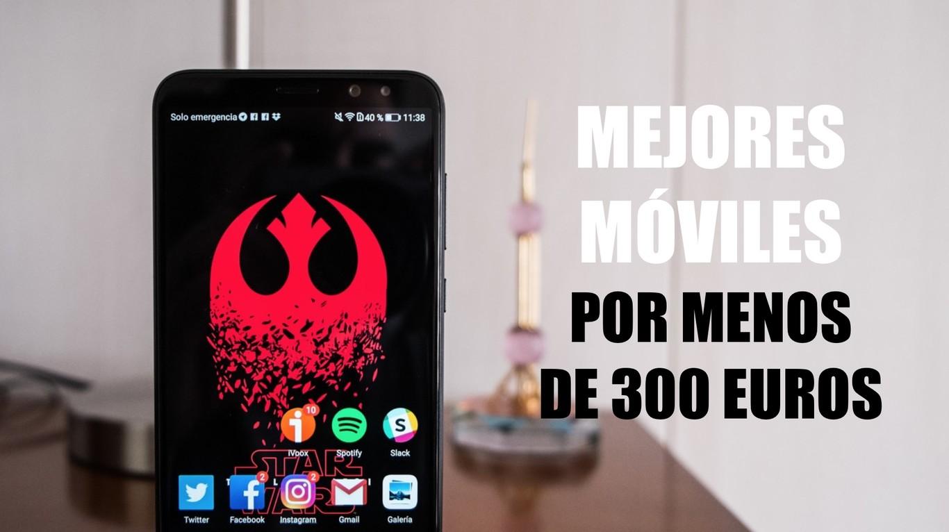 b2070847192 Los 13 mejores móviles Android por menos de 300 euros del primer trimestre  de 2018