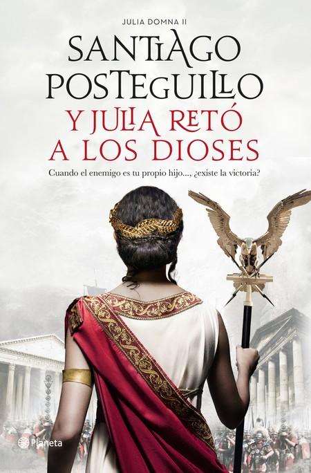 Portada Y Julia Reto A Los Dioses Santiago Posteguillo 202001150940