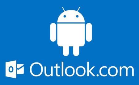 Outlook.com ya cuenta con aplicación oficial para Android, pero con interfaz desfasada