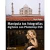 Manipula tus fotografías digitales con Photoshop CS6