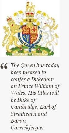 Los nuevos títulos otorgados al príncipe Guillermo son Su Alteza Real Duque de Cambridge, conde de Strathearn y barón de Carrickfergus