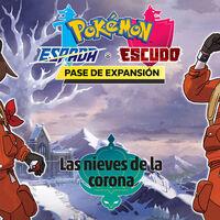 Ya está disponible para descargar Las Nieves de la Corona, la segunda expansión de Pokémon Espada y Escudo con todas estas novedades