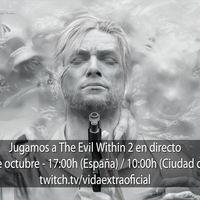 Streaming de The Evil Within 2 a las 17:00h (las 10:00h en Ciudad de México) [finalizado]