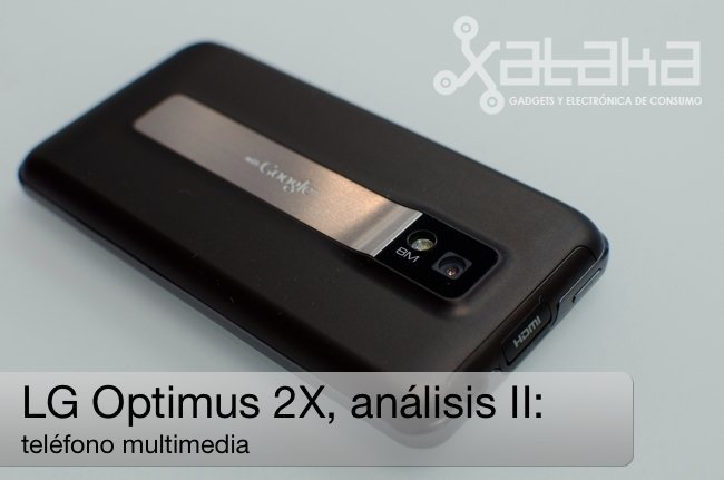LG optimus 2X análisis multimedia
