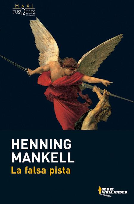 La Falsa Pista Las Mejores Novelas De Henning Mankell