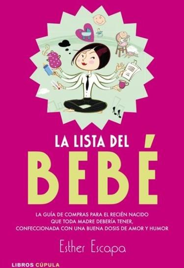 """""""La lista del bebé"""": un libro con las compras imprescindibles (o no tanto) para la llegada del bebé"""
