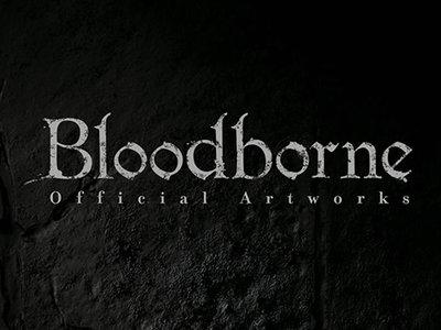 ¡Atención  fanáticos del arte! El Artbook de Bloodborne llegará a Norteamérica en mayo