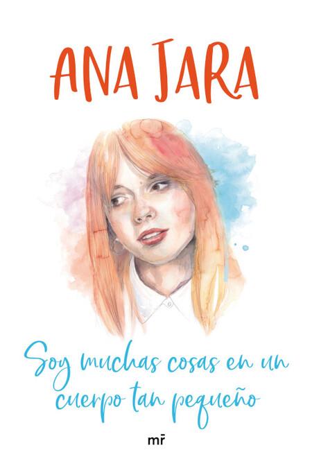Portada Soy Muchas Cosas En Un Cuerpo Tan Pequeno Ana Jara 201905221558
