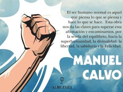 Manuel Calvo busca la 'Filosofía para la felicidad'