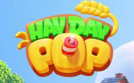 Hay Day Pop, el juego al estilo 'Candy Crush' con el que Supercell quiere resucitar su franquicia de las gallinas
