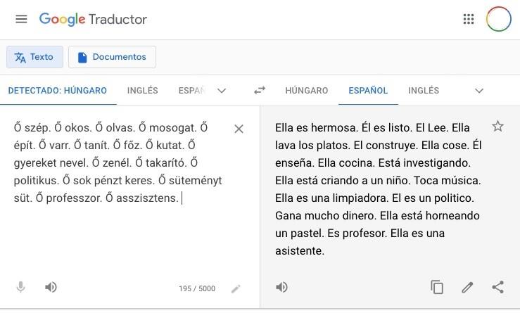 Cuando traducimos un idioma con género neutro como el euskera o el húngaro, Google asume el masculino o femenino